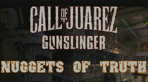 Call of Juarez: Gunslinger – Nuggets of Truth Rehberi