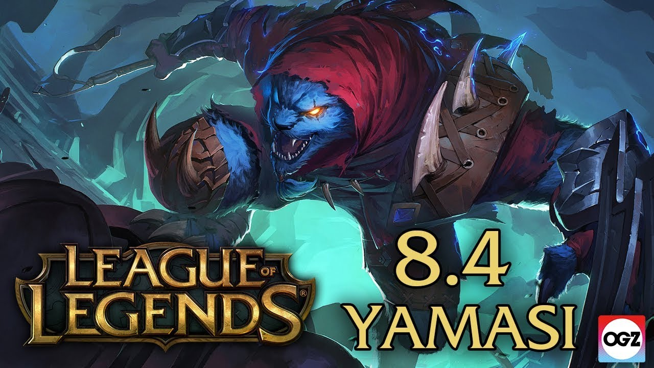 5 Dakikada Yeni Yama! - League of Legends 8.4 Yaması