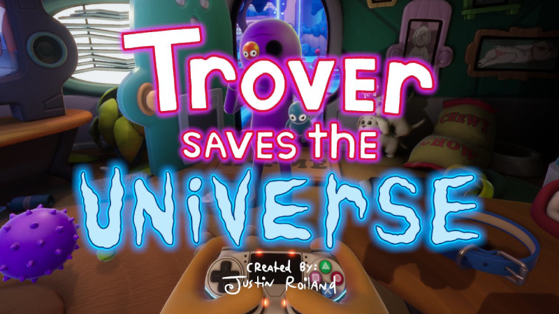 Trover Saves The Universe – İnceleme