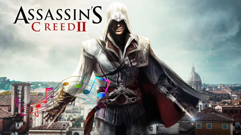 Unutulmaz Oyun Müzikleri: Assassin's Creed 2 - Ezio's Family