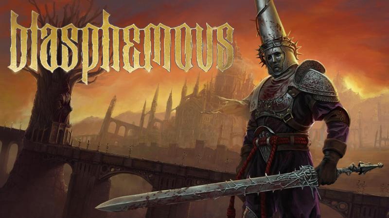 Blasphemous - İnceleme