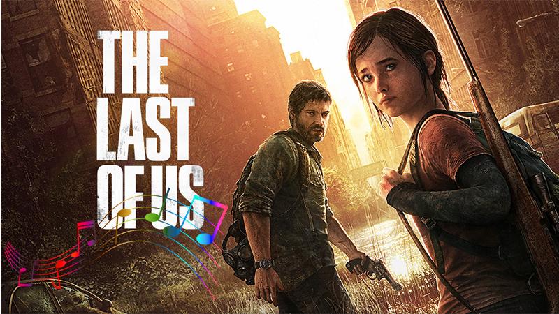 Unutulmaz Oyun Müzikleri: The Last Of Us - Main Theme